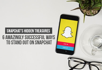 6 Amazing Ways to Stand Out on Snapchat