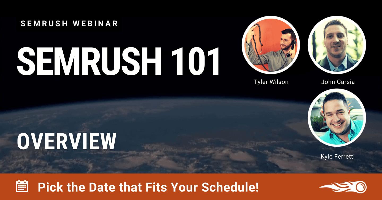 SEMrush 101