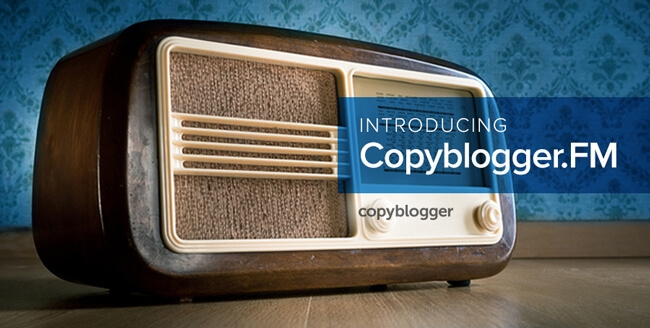 Copyblogger FM - Best Marketing Podcasts
