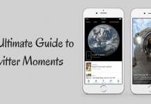 The Ultimate Guide to Twitter Moments
