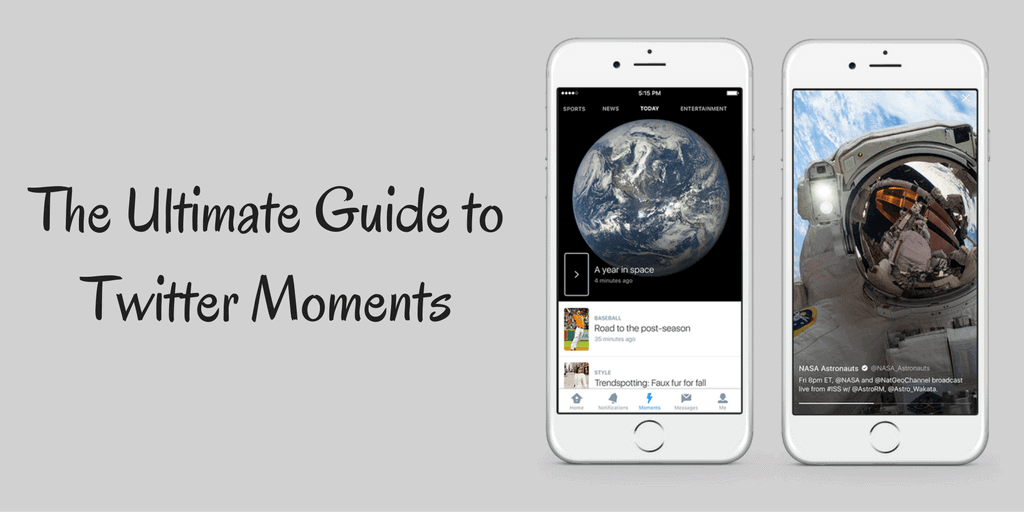 The Ultimate Guide to Twitter Moments: How to Create Your Own Twitter Moment & Tips to Create the Perfect Moment