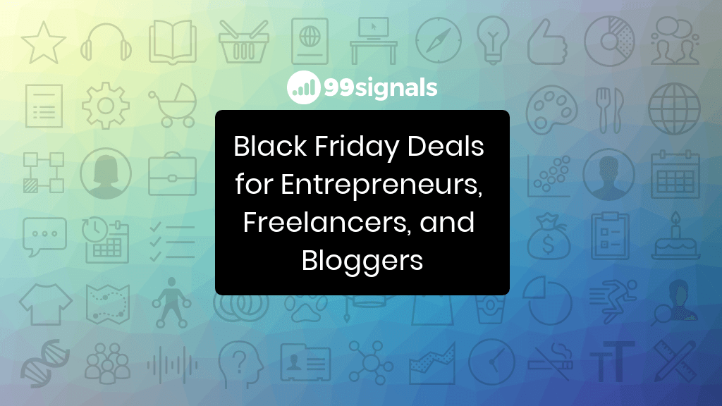 Black Friday Deals for Entrepreneurs, Freelancers, and Bloggers (2018 Edition)
