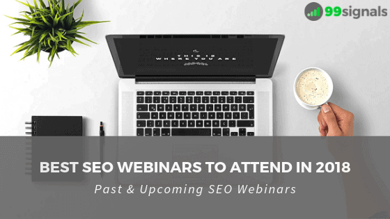 Best SEO Webinars to Attend in 2018