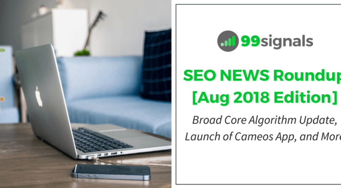 SEO News Roundup - August 2018