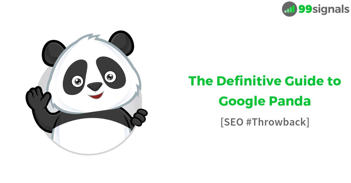 The Definitive Guide to Google Panda [SEO #Thowback]