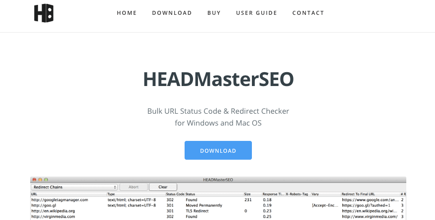 HEADMasterSEO is a bulk URL and redirect checker tool that allows you to check URL status codes, response time, redirects, and export results to CSV.