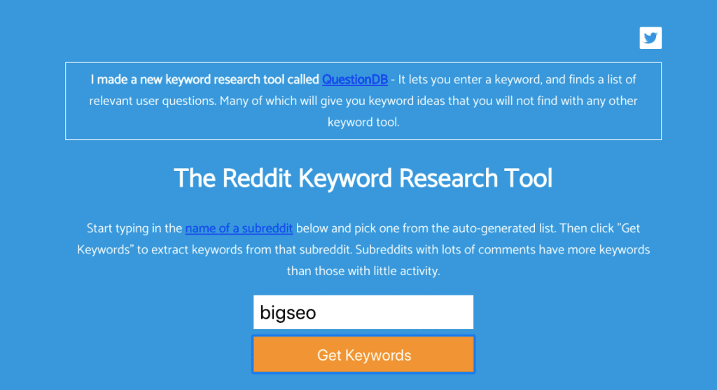 Keyworddit helps you extract the most frequently used keywords from any subreddit.